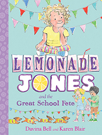 lemonade-jones-and-the-great-school-fete-davina-bell-karen-blair